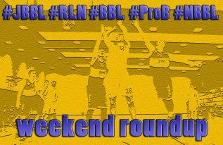 weekend roundup 08-17, JBBL, RLN, BBL, ProB, NBBL